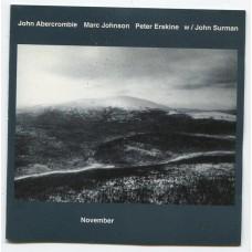 John Abercrombie, Marc Johnson, Peter Erskine W / John Surman – November - CD